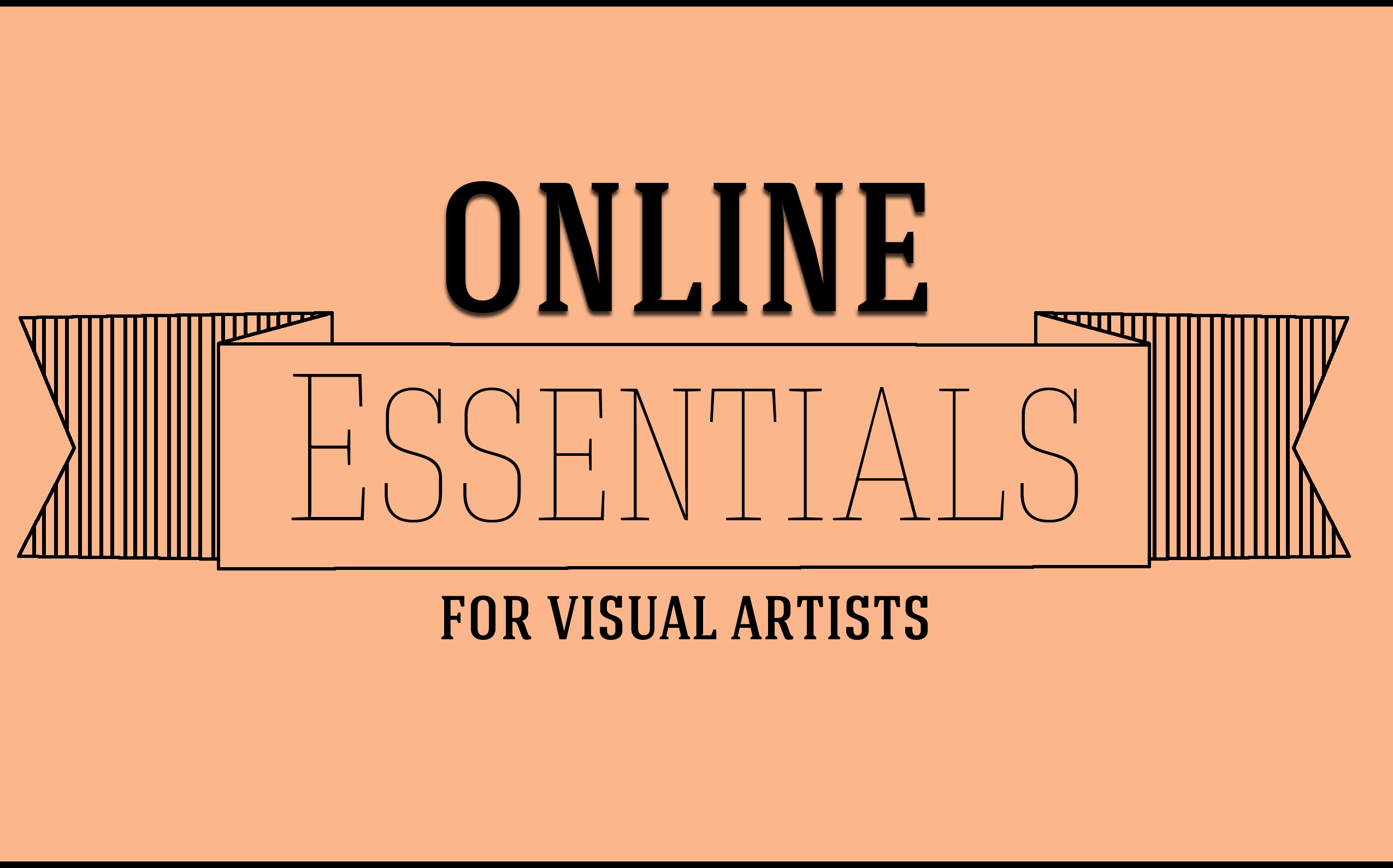 Artist Advice, Ecommerce, Tools for Artists, Portfolio Websites, Social Media, Networking, Visual Artists